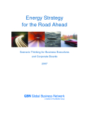 ENERGY STRATEGY FOR THE ROAD AHEAD: SCENATIO THINKING FOR BUSINESS EXECUTIVES AND CORPORATE BOARDS 2007