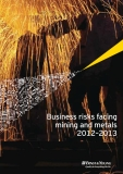 Business risks facing  mining and metals  2012–2013