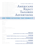 CONTRARY TO WHAT MARKETERS SAY, AMERICANS REJECT TAILORED ADVERTISING AND THREE ACTIVITIES THAT ENABLE IT