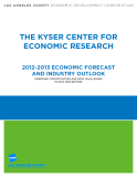 THE KYSER CENTER FOR  ECONOMIC RESEARCH 2012-2013 ECONOMIC FORECAST  AND INDUSTRY OUTLOOK