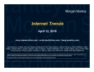 MORGAN STANLEY - INTERNET TRENDS