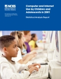 Computer and Internet Use by Children and Adolescents in 2001: Statistical Analysis Report