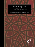 Educating the Net Generation by Diana G. Oblinger and James L. Oblinger, Editors