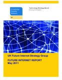UK Future Internet Strategy Group FUTURE INTERNET REPORT May 2011