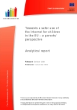 Towards a safer use of the Internet for children in the EU – a parents' perspective