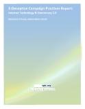 E-DECEPTIVE CAMPAIGN PRACTICES REPORT: INTERNET TECHNOLOGY & DEMOCRACY 2.0