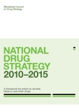 NatioNal Drug Strategy 2010–2015: A framework for action on alcohol, tobacco and other drugs