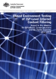 CLOSED ENVIRONMENT TESTING OF ISP-LEVEL INTERNET CONTENT FILTERS