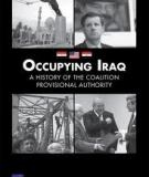 Occupying Iraq- A History of the Coalition Provisional Authority