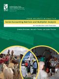 FOOD SECURITY IN PRACTICE Social Accounting Matrices and Multiplier Analysis