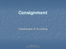 CONSIGNMENT: FUNDAMENTALS OF ACCOUNTING