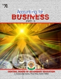 ACCOUNTING FOR BUSINESS: CENTRAL BOARD OF SECONDARY EDUCATION