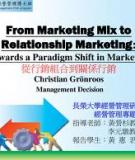 From Marketing Mix to Relationship Marketing: Towards a Paradigm Shift in Marketing