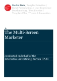 The Multi-Screen Marketer conducted on behalf of the Interactive Advertising Bureau (IAB)