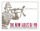 The New Rules of Marketing and PR: How to use news releases, blogs, podcasts, viral marketing and online media to reach your buyers directly