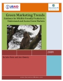Green Marketing Trends - Guidance for Wildlife Friendly Products to Understand and Access Green Markets