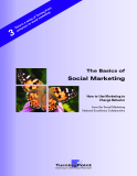 The Basics of Social Marketing - How to Use Marketing to Change Behavior