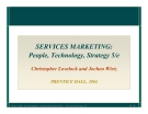 SERVICES MARKETING: People, Technology, Strategy 5/e Christopher Lovelock and Jochen Wirtz