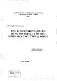 Luận văn: Ứng dụng CARD PLC 832 của hãng ADVANTECH vào điều khiển máy CNC 3 trục và ROBOT