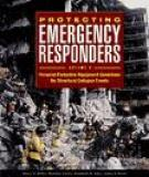 Protecting Emergency Responders, Volume 4