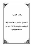 LUẬN VĂN:  Một số vấn đề về tổ chức quản lý và kế toán TSCĐ vô hình trong doanh nghiệp Việt Nam