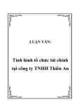 LUẬN VĂN:  Tình hình tổ chức tài chính tại công ty TNHH Thiên An