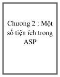 ASP - Chương 2 : Một số tiện ích trong ASP