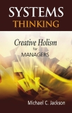 Systems Thinking: Creative Holism for Managers Michael C. Jackso