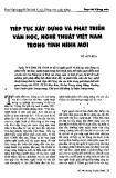 Báo cáo khoa học: Tiếp tục xây dựng và phát triển văn học, nghệ thuật Việt Nam trong tình hình mới