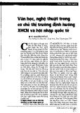Báo cáo khoa học: Văn học, nghệ thuật trong cơ chế thị trường định hướng XHCN và hội nhập quốc tế