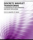 DISCRETE WAVELET TRANSFORMS - A COMPENDIUM OF NEW APPROACHES AND RECENT APPLICATIONS