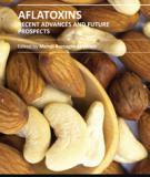 AFLATOXINS - RECENT ADVANCES AND FUTURE PROSPECTS