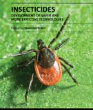 INSECTICIDES DEVELOPMENT OF SAFER AND MORE EFFECTIVE TECHNOLOGIES