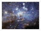 Light Pollution Shaina Meyer