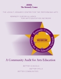 KENNEDY CENTER ALLIANCE FOR ARTS EDUCATION NETWORK: A Community Audit for Arts Education