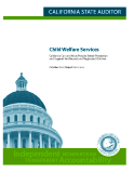 Child Welfare Services California Can and Must Provide Better Protection and Support for Abused and Neglected Children