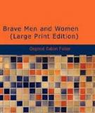 Brave Men and Women Their Struggles, Failures, And Triumphs