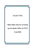 LUẬN VĂN:  Hoàn thiện công tác trả lương tại chi nhánh NHNo & PTNT Long Biên