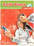 Talk Time 1 Student Book with Audio CD: Everyday English Conversation