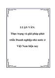 LUẬN VĂN: Thực trạng và giải pháp phát triển Doanh nghiệp nhà nước ở Việt Nam hiện nay