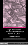 LEGAL REFORM AND ADMINISTRATIVE DETENTION POWERS IN CHINA