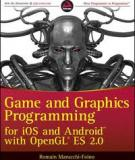 Game and Graphics Programming for iOS and Android with OpenGL ES 2.0