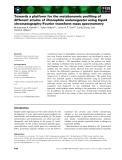 Báo cáo khoa học: Towards a platform for the metabonomic profiling of different strains of Drosophila melanogaster using liquid chromatography–Fourier transform mass spectrometry
