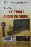 Giáo trình Kỹ thuật Audio và Video - TS. Nguyễn Tấn Phước