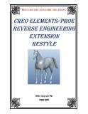 Hướng dẫn sử dụng thiết kế ngược Restyle trong ProE/Creo