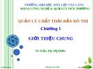 Bài giảng: Quản lý chất thải rắn đô thị - Chương 1 (TS. Trần Thị Mỹ Diệu)