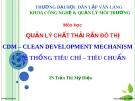 Bài giảng: Quản lý chất thải rắn đô thị - Hệ thống tiêu chí, tiêu chuẩn (TS. Trần Thị Mỹ Diệu)
