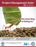 "Project Management Suite™» 2012 Edition ""An ant on the move does more than a dozing ox"""