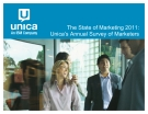 The State of Marketing 2011:  Unica's Annual Survey of Marketers