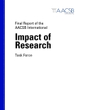 Final Report of the  AACSB International Impact of  Research Task Force